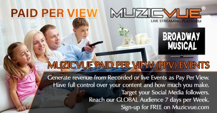 Watch Muzicvue PPV Broadway Musical Event