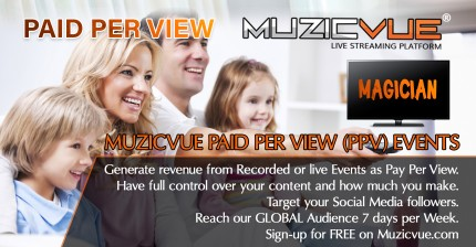 Muzicvue Live Magicians as PPV